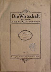 FOTO: Titulní strana ekonomického týdeníku Die Wirtschaft z roku 1919
